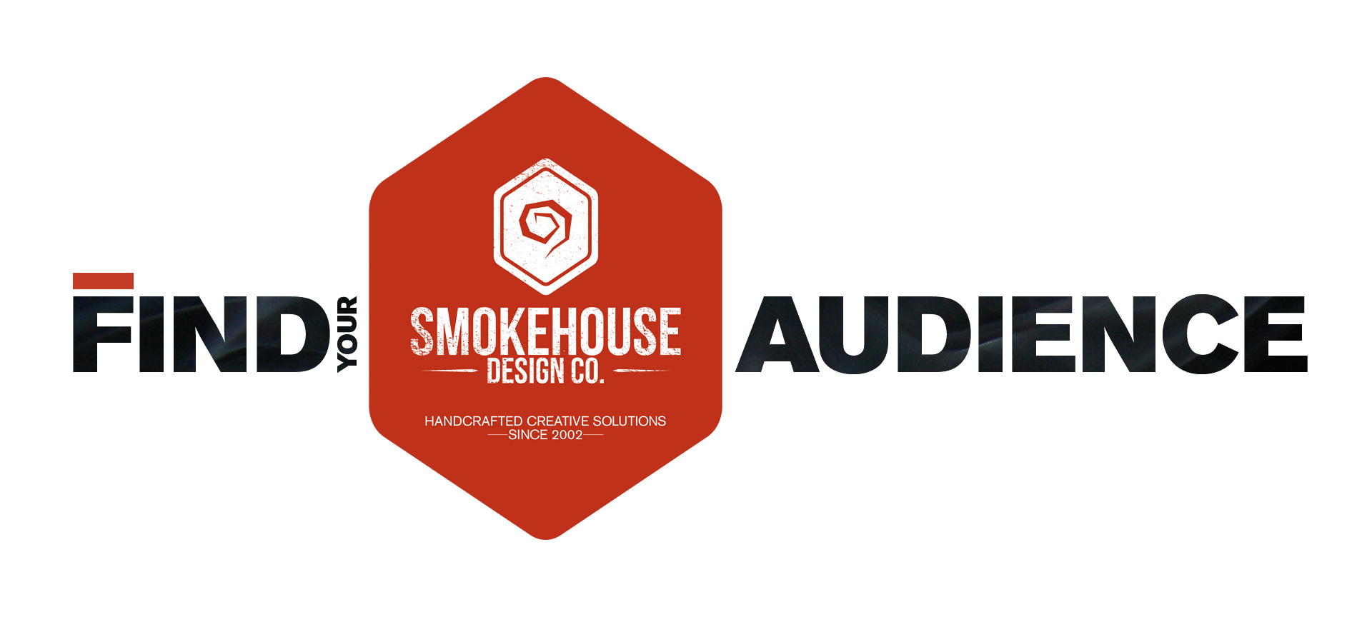 Find your audience with Smokehouse Design Co.